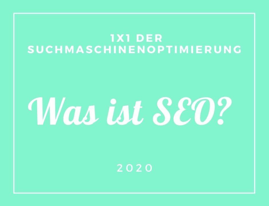 Was ist SEO? Suchmaschinenoptimierung 2020