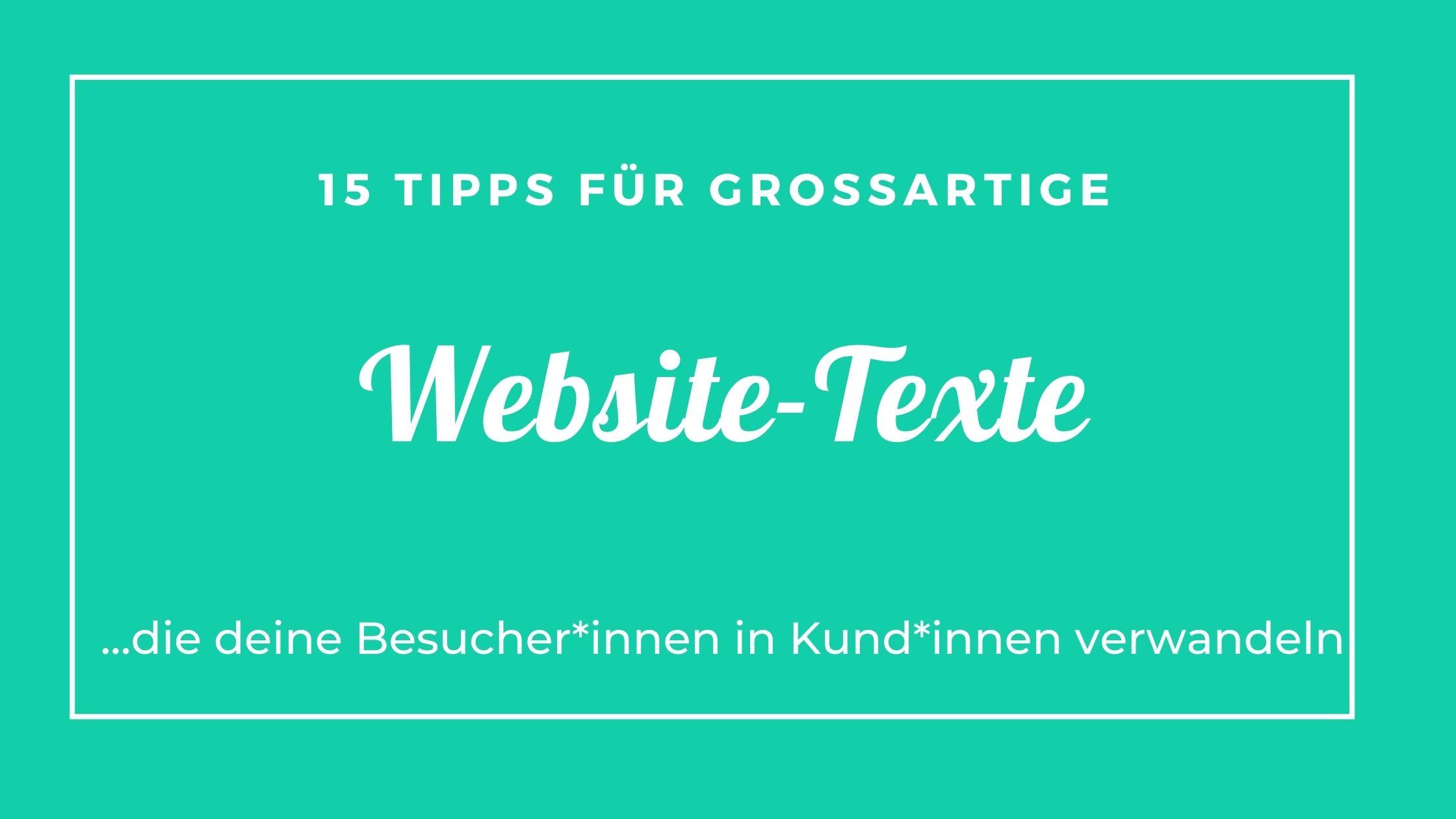 15 Tipps für großartige Website-Texte