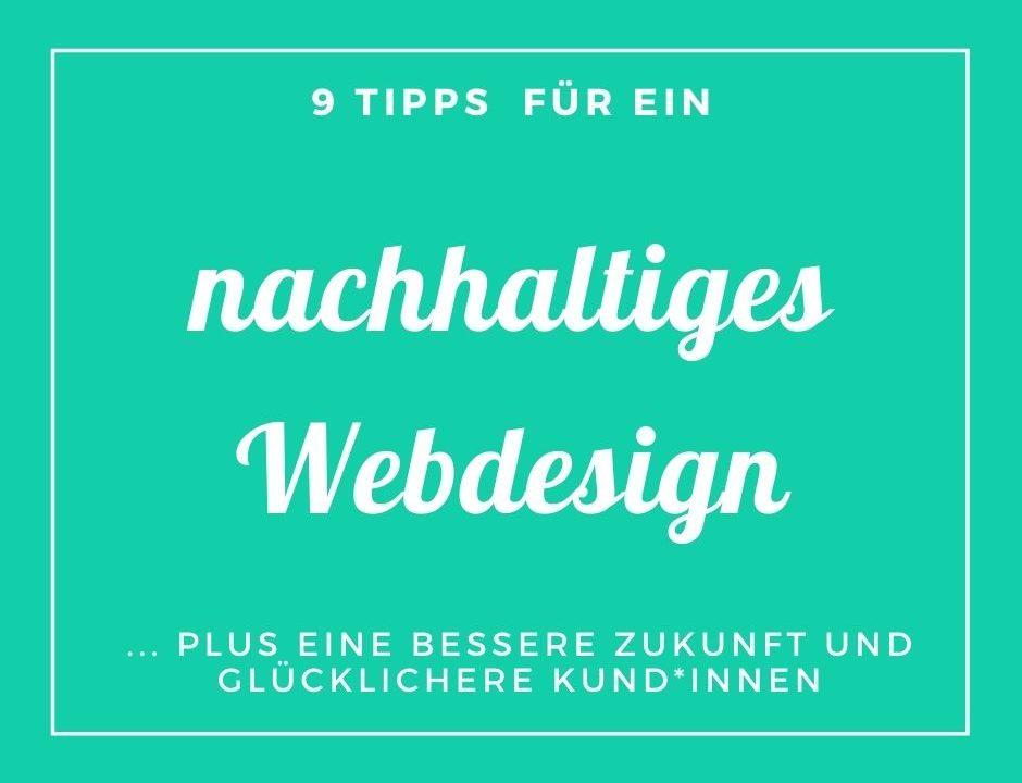 nachhaltiges Webdesign - 9 Tipps für eine bessere Zukunft und glücklichere Kund*innen