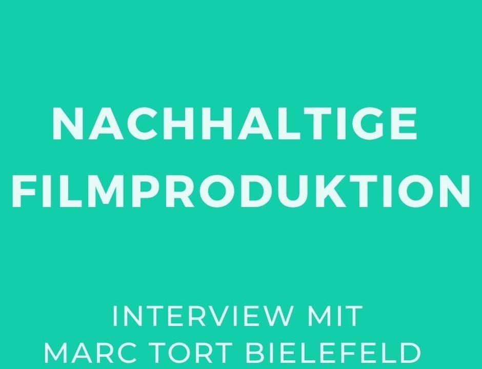 Marc_nachhaltige Filmproduktion